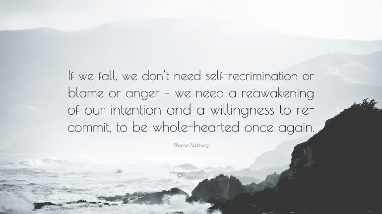 790003-Sharon-Salzberg-Quote-If-we-fall-we-don-t-need-self-recrimination